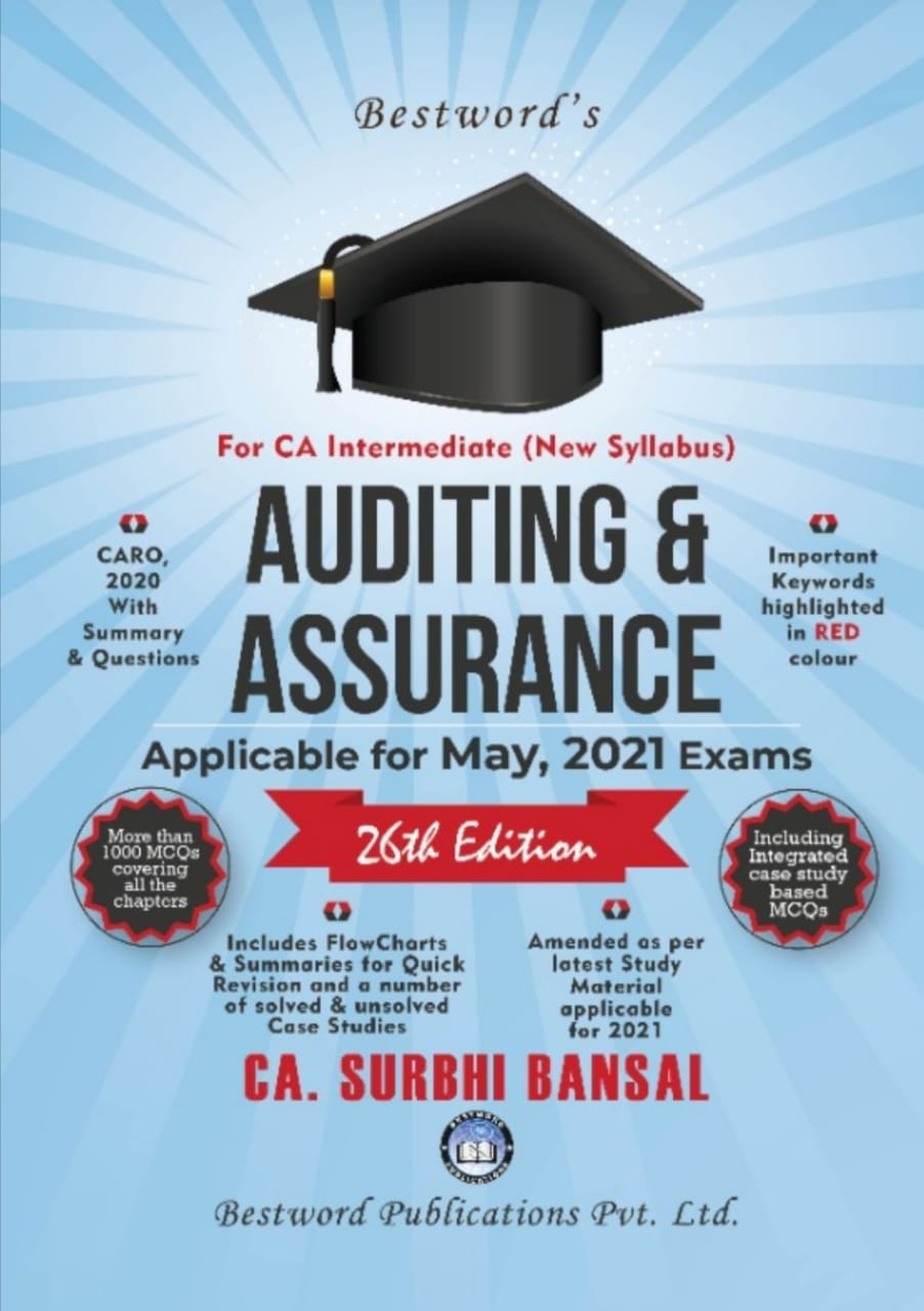 bestword's-auditing-and-assurance---by-ca-surbhi-bansal---26th-edition---for-ca-(intermediate)-may,-2021-exams-(new-syllabus)