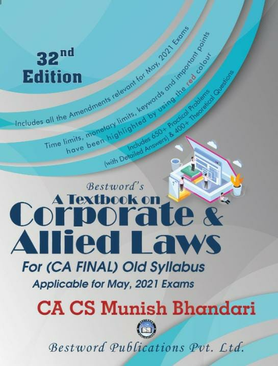 bestword's-a-textbook-on-corporate-and-allied-laws---by-ca-cs-munish-bhandari---32nd-edition---for-ca-(final)-may,-2021-exams-(old-syllabus)