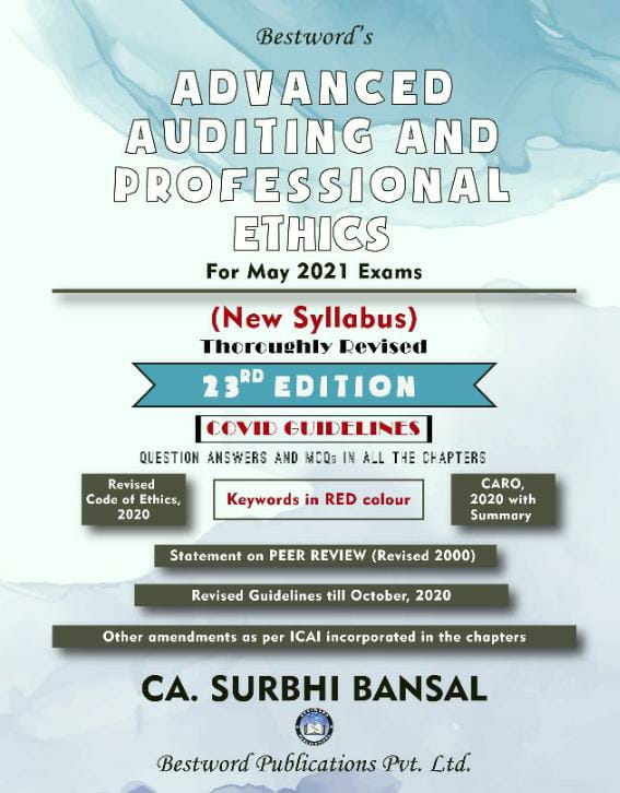 bestword's-advanced-auditing-and-professional-ethics---by-ca-surbhi-bansal---23rd-edition---for-ca-(final)-may-2021-exams-(new-syllabus)