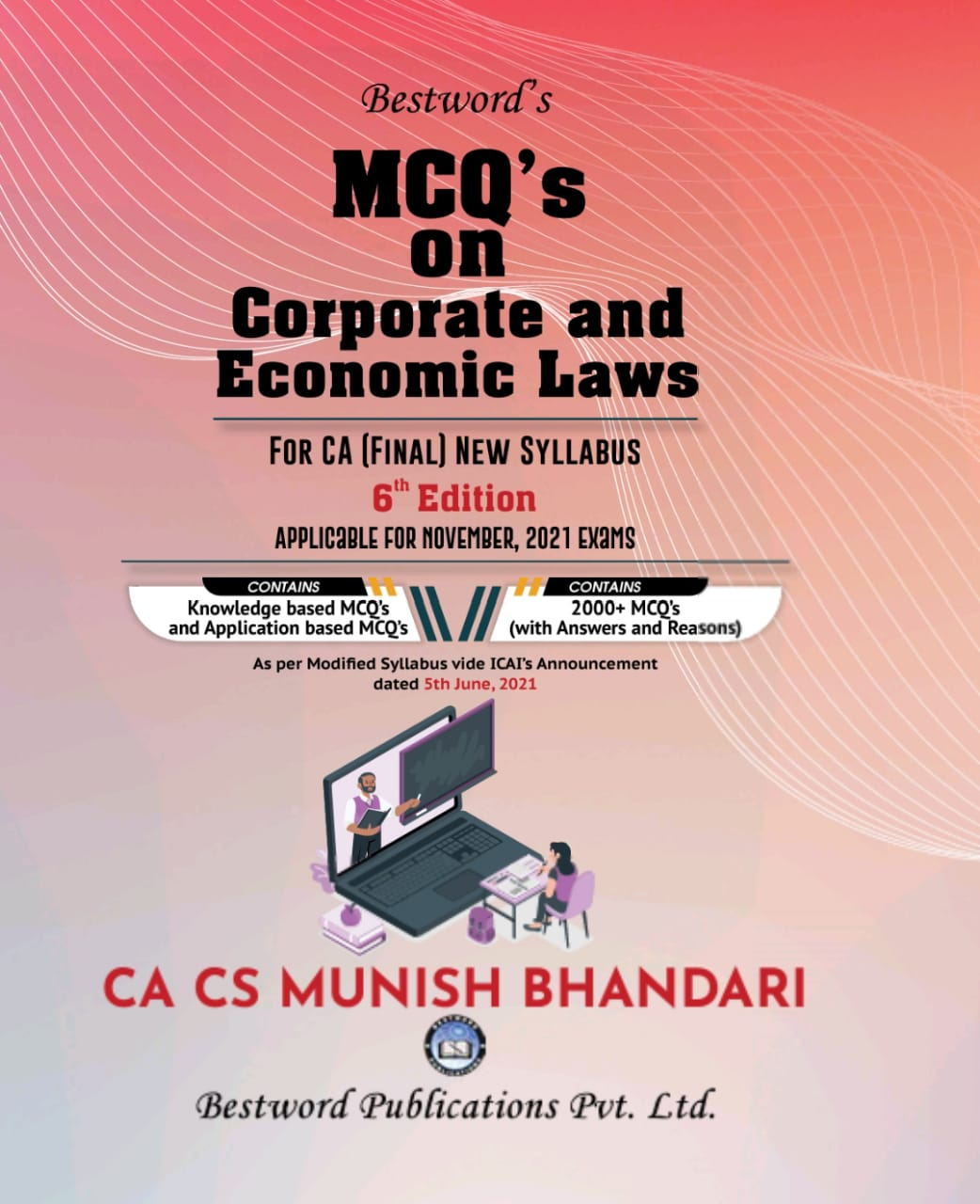 bestword's-mcqs-on-corporate-and-allied-laws-and-economic-laws---by-ca-cs-munish-bhandari---6th-edition---for-ca-(final)-november-2021-exams-(new-syllabus-as-well-as-old-syllabus)